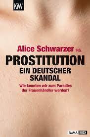 Prostitution, ein deutscher Skandal    –    Buchrezension